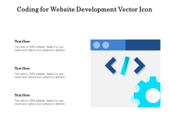 Coding For Website Development Vector Icon Ppt PowerPoint Presentation Infographic Template Graphics PDF