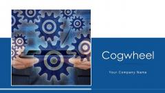 Cogwheel Management Growth Ppt PowerPoint Presentation Complete Deck With Slides