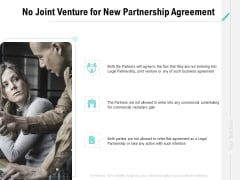 Collaboration Agreement No Joint Venture For New Partnership Agreement Ppt Infographic Template Background PDF