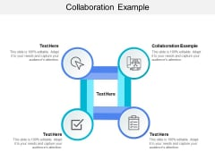 Collaboration Example Ppt PowerPoint Presentation Layouts Images Cpb