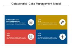 Collaborative Case Management Model Ppt PowerPoint Presentation Layouts Slide Download Cpb Pdf