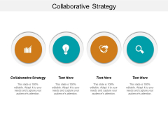 Collaborative Strategy Ppt PowerPoint Presentation Infographics Templates Cpb