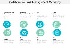 Collaborative Task Management Marketing Communication Template Business Analysis Ppt PowerPoint Presentation Portfolio Clipart Images