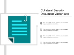 Collateral Security Document Vector Icon Ppt PowerPoint Presentation Outline Information