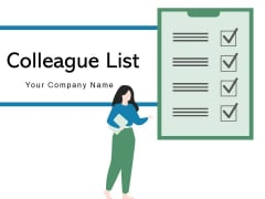 Colleague List Project Infographic Ppt PowerPoint Presentation Complete Deck