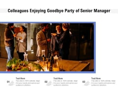 Colleagues Enjoying Goodbye Party Of Senior Manager Ppt PowerPoint Presentation File Show PDF