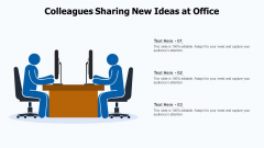 Colleagues Sharing New Ideas At Office Ppt Summary Clipart PDF