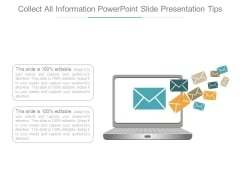 Collect All Information Powerpoint Slide Presentation Tips