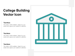 College Building Vector Icon Ppt PowerPoint Presentation Pictures Inspiration