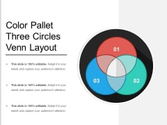 Color Pallet Three Circles Venn Layout Ppt PowerPoint Presentation Icon Background Images PDF