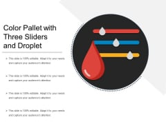 Color Pallet With Three Sliders And Droplet Ppt PowerPoint Presentation Icon Professional PDF