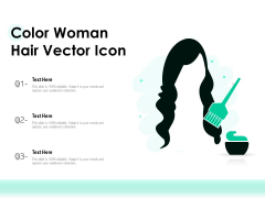 Color Woman Hair Vector Icon Ppt PowerPoint Presentation Slides Infographics PDF