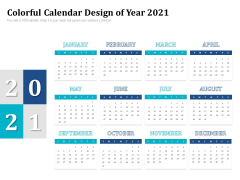 Colorful Calendar Design Of Year 2021 Ppt PowerPoint Presentation File Example Topics PDF