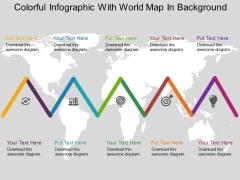 Colorful Infographic With World Map In Background Powerpoint Templates