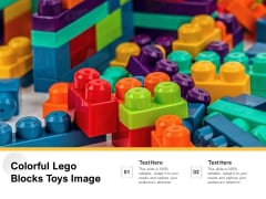 Colorful Lego Blocks Toys Image Ppt PowerPoint Presentation File Layout PDF