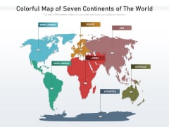 Colorful Map Of Seven Continents Of The World Ppt PowerPoint Presentation Icon Show PDF