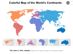 Colorful Map Of The Worlds Continents Ppt PowerPoint Presentation Gallery Master Slide PDF