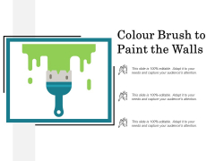 Colour Brush To Paint The Walls Ppt PowerPoint Presentation Icon Structure