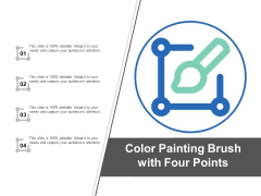 Colour Painting Brush With Four Points Ppt PowerPoint Presentation File Structure