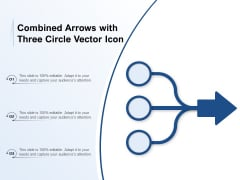 Combined Arrows With Three Circle Vector Icon Ppt PowerPoint Presentation Gallery Clipart Images PDF