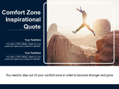 Comfort Zone Inspirational Quote Ppt PowerPoint Presentation File Format Ideas PDF