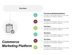 Commerce Marketing Platform Ppt PowerPoint Presentation Icon Design Templates Cpb