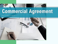 Commercial Agreement Financial Project Ppt PowerPoint Presentation Complete Deck