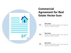 Commercial Agreement For Real Estate Vector Icon Ppt PowerPoint Presentation Gallery Skills PDF