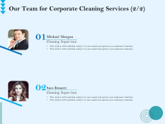 Commercial Cleaning Services Our Team For Corporate Cleaning Services Audience Slides PDF