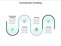 Commercial Investing Ppt PowerPoint Presentation Ideas Templates Cpb