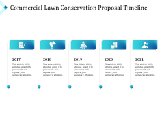 Commercial Lawn Conservation Proposal Timeline Ppt Styles Format PDF