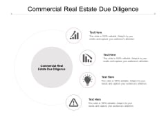 Commercial Real Estate Due Diligence Ppt PowerPoint Presentation Layouts Themes Cpb