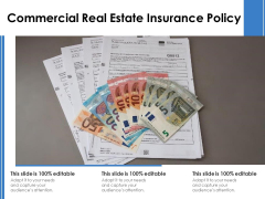 Commercial Real Estate Insurance Policy Ppt PowerPoint Presentation Gallery Summary PDF