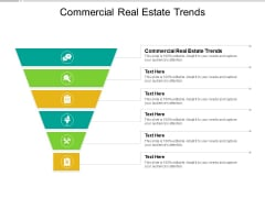 Commercial Real Estate Trends Ppt PowerPoint Presentation Styles Portfolio Cpb