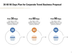 Commercial Travel And Leisure Commerce 30 60 90 Days Plan For Corporate Travel Business Proposal Rules PDF
