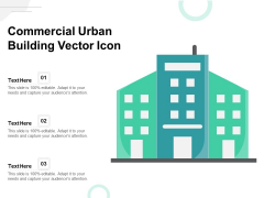 Commercial Urban Building Vector Icon Ppt PowerPoint Presentation Slides Show PDF