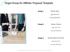 Commission Based Marketing Target Group For Affiliate Proposal Ppt Summary Show PDF
