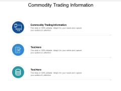 Commodity Trading Information Ppt PowerPoint Presentation Summary Graphics Template