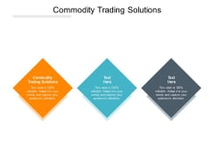 Commodity Trading Solutions Ppt PowerPoint Presentation Infographics Skills Cpb Pdf