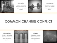 Common Channel Conflict Template Ppt PowerPoint Presentation Outline Slide Portrait