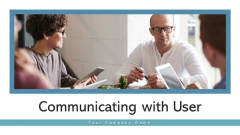Communicating With User Service Monetization Ppt PowerPoint Presentation Complete Deck With Slides