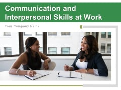 Communication And Interpersonal Skills At Work Problems Puzzle Ppt PowerPoint Presentation Complete Deck