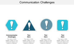 Communication Challenges Ppt PowerPoint Presentation Summary Examples Cpb