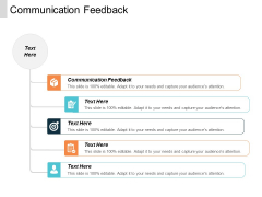 Communication Feedback Ppt PowerPoint Presentation Layouts Graphics Cpb
