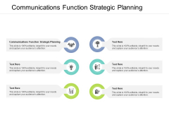 Communication Function Strategic Planning Ppt PowerPoint Presentation Icon Clipart Images Cpb