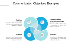 Communication Objectives Examples Ppt PowerPoint Presentation Infographic Template Introduction Cpb