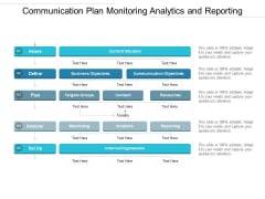 Communication Plan Monitoring Analytics And Reporting Ppt PowerPoint Presentation Infographics Layouts