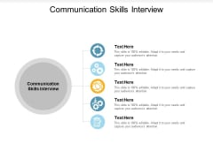 Communication Skills Interview Ppt PowerPoint Presentation Model Tips Cpb