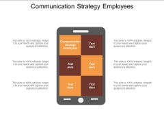 Communication Strategy Employees Ppt PowerPoint Presentation Infographic Template Master Slide