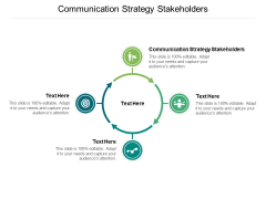 Communication Strategy Stakeholders Ppt PowerPoint Presentation Summary Samples Cpb
